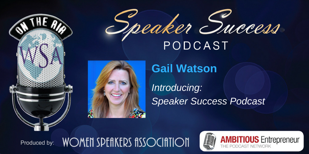 Introducing speaker success podcast the ambitious entrepreneur gail is the president and co founder of women speakers association and shares the exciting plans and guests we have coming up on the show thecheapjerseys Choice Image