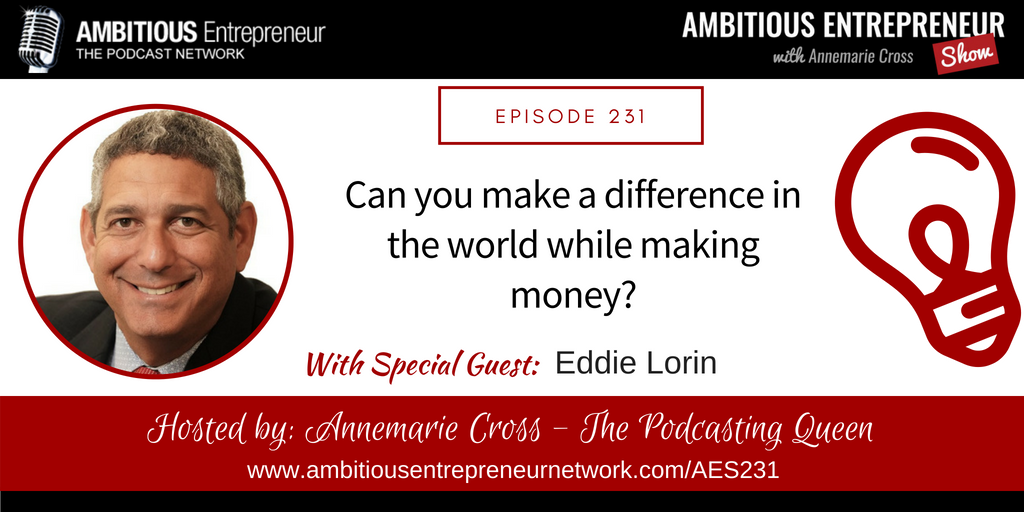 can you make a difference in the world WHILE making money
