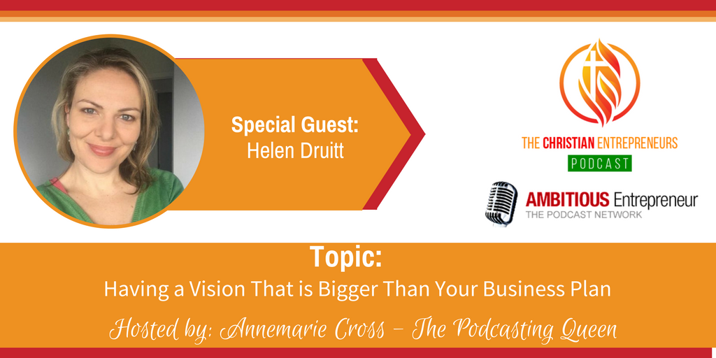 Ep 55 Having A Vision That Is Bigger Than Your Business Plan The Ambitious Entrepreneur Podcast Network