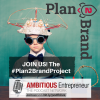 Join UsThe #Plan2BrandProject
