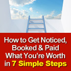 How To Get Noticed In 7 Simple Steps