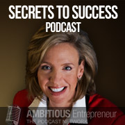 Secrets to Success Podcast
