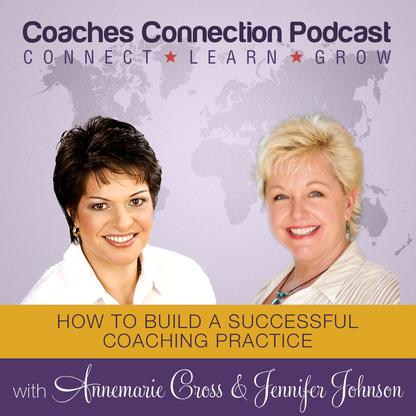 Coaches Connection Podcast - Annemarie Cross & Jennifer Johnson
